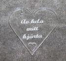 Plexiglas hänge hjärta 40mm *Av hela mitt hjärta*