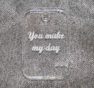 Plexiglas hänge rektangel *You make my day*